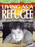 Living as a Refugee :  From Afghanistan To A New Life In America : Real-Life Stories : Mohamed's Story - Louise Armstrong