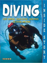 Diving : Inside Story - Tony Norman