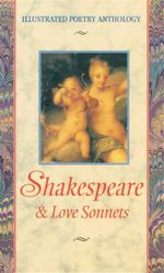 William Shakespeare : Love Sonnets - Chelsea House Publishing Staff