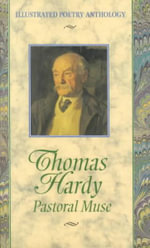 Thomas Hardy : Pastoral Muse : Illustrated Poetry Anthology - O. B. Duane