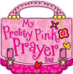 My Pretty Pink Prayer Bag - Gabrielle Thompson