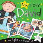 My Story: David : My Fight with Goliath - Fiona Boon