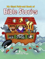 My Giant Fold-Out Book of Bible Stories : A Unique, Giant Fold-Out Flap Book That Approaches Bible Stories in a Fun Way - Allia Zobel Nolan