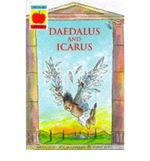 Greek Myths : Daedalus and Icarus (King Midas) v. 7 - Geraldine McCaughrean