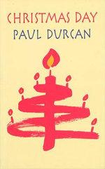 Christmas Day - Paul Durcan