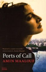 Ports of Call - Amin Maalouf