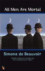 All Men Are Mortal : VMC - Simone de Beauvoir