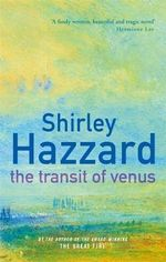 The Transit of Venus - Shirley Hazzard