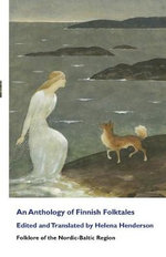 An Anthology of Finnish Folktales : Commentary v. 2