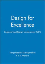 Engineering Design Conference 2000 : Design for Excellence