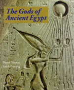 The Gods of Ancient Egypt - Pascal Vernus