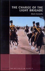 The Charge of the Light Brigade : British Film Guides - Mark Connelly