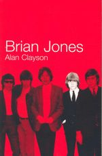 Brian Jones - Alan Clayson