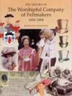 Feltmakers' Company - Rosemary Weinstein