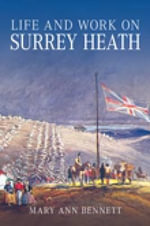 Life and Work on Surrey Heath - Mary Ann Bennett