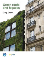 Green Roofs and Facades : (EP 74) - Gary Grant