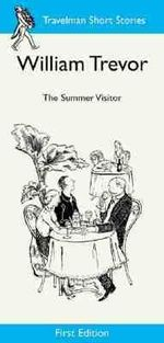 The Summer Visitor - William Trevor