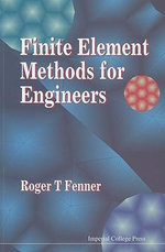 Finite Element Methods for Engineers - Roger T. Fenner