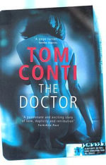 The Doctor - Tom Conti