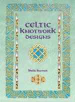 Celtic Knotwork Designs - Sheila Sturrock