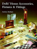Dolls' House Accessories, Fixtures and Fittings - Andrea Barham