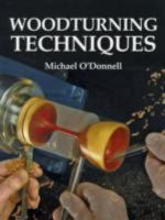 Woodturning Techniques - Michael O'Donnell