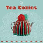 Tea Cozies : Simple Painting Makeovers for Walls, Furniture and... - Guild of Master Craftsman