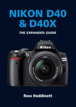 Nikon D40 and D40X - Ross Hoddinott