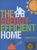 The Energy-efficient Home - Paul Wagland