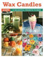 Wax Candles Booklet - Elaine Stavert