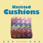 Knitted Cushions - Alison Howard