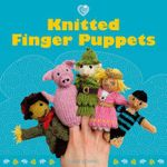Knitted Finger Puppets : Cozy - Susie Johns