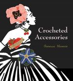 Crocheted Accessories - Vanessa Mooncie