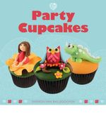 Party Cupcakes : The Art of Paleo Entertaining - Shereen Van Ballegooyen