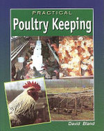 Practical Poultry Keeping - David Bland