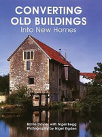 Converting Old Buildings into New Homes - Barry Davies