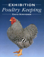 Exhibition Poultry Keeping - David Scrivener
