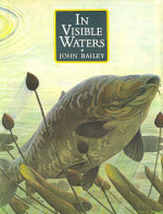 In Visible Waters - John Bailey