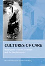 Cultures of Care : Biographies of Carers in Britain and the Two Germanies - Prue Chamberlayne