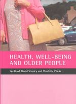 Health, Well-being and Older People - Jan Reed