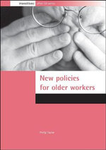 Public Policies Older Workers - Philip Taylor