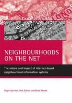 Neighbourhoods on the Net : The Nature and Impact of Internet-based Neighbourhood Information Systems - Roger Burrows