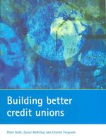 Building Better Credit Unions - Peter Goth