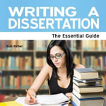 Writing A Dissertation : The Essential Guide - Suzi Richer
