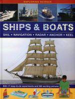 Ships & Boats : Sail * Navigation * Radar * Anchor * Keel - Chris Oxlade