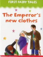 First Fairy Tales : The Emperor's New Clothes - Jan Lewis