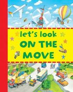 Let's Look : On the Move - Clive Spong