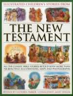 Illustrated Children's Stories from the New Testament - Victoria Parker