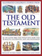 Illustrated Children's Stories from the Old Testament - Victoria Parker