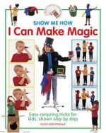 I Can Make Magic : Show-me-how S. - Hugh Nightingale